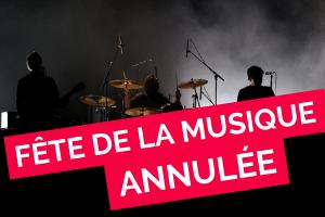 La Fête de la musique 2021 annulée