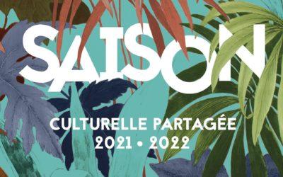 Saison culturelle 2021/2022 : demandez le programme !